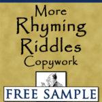 More Rhyming Riddles Copywork Free Sample