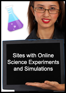 Sites with Online Science Experiments and Simulations