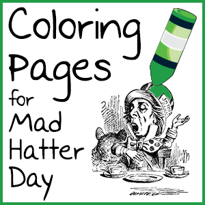 Coloring Pages for Mad Hatter Day