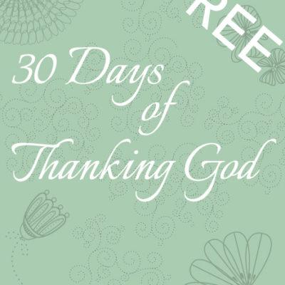 30 Days of Thanking God Free Printable