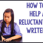 How to Help a Reluctant Writer