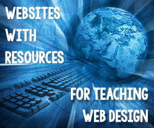 Websites with Resources for Teaching Web Design