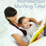 Activities for Your Homeschool Morning Time