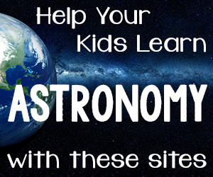 Help Your Kids Learn Astronomy with These Sites