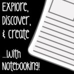 Explore, Discover, & Create …with Notebooking!