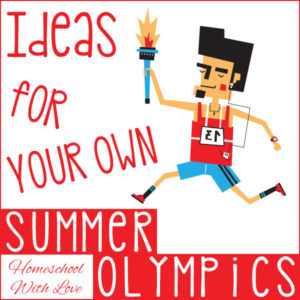 Ideas for Your Own Summer Olympics