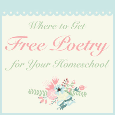 Where to Get Free Poetry for Your Homeschool
