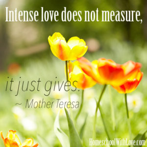Mother Teresa Quote About Intense Love