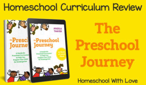 Homeschool Curriculum Review – The Preschool Journey