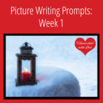 Picture Writing Prompts: Week 1