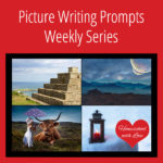 Picture Writing Prompts Weekly Series