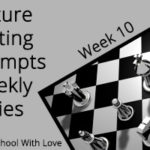 Picture Writing Prompts: Week 10