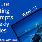 Picture Writing Prompts: Week 21