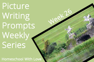 Picture Writing Prompts: Week 26
