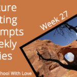 Picture Writing Prompts: Week 27