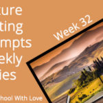 Picture Writing Prompts: Week 32