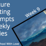 Picture Writing Prompts: Week 9