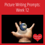 Picture Writing Prompts: Week 12
