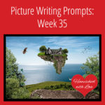 Picture Writing Prompts: Week 35