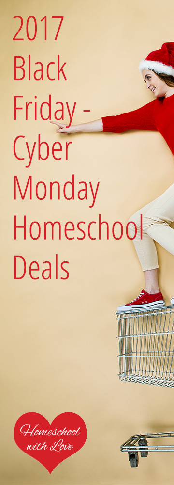 2017 Black Friday Cyber Monday Homeschool Deals