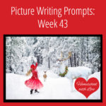 Picture Writing Prompts: Week 43