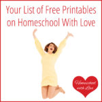 Your List of Free Printables on Homeschool With Love
